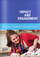 Impact and Engagement: University museums for the 21st century (2013)