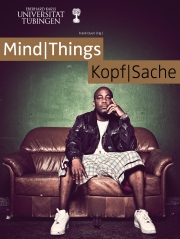 Mind|Things - Kopf|Sache