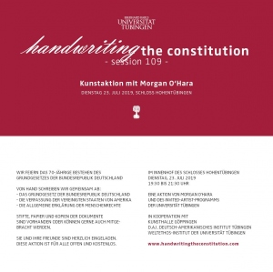 """Handwriting the Constitution"" – Kunstaktion der Invited Artist Morgan O'Hara auf Schloss Hohentübingen"